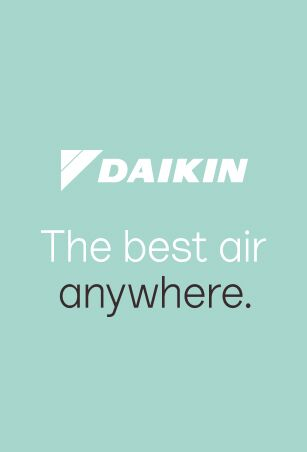 Daikin the best air anywhere